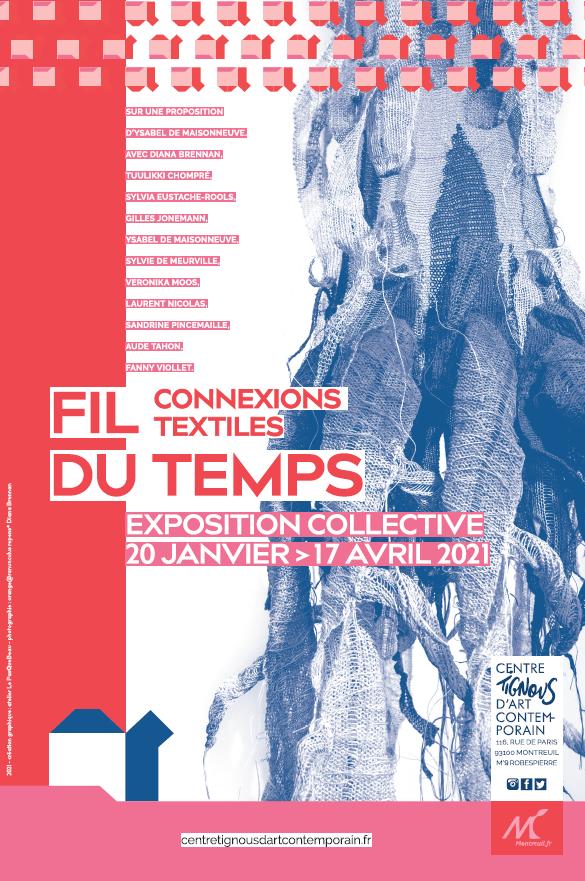 Affiche de l'exposition «Fil du temps, Connexions textiles»